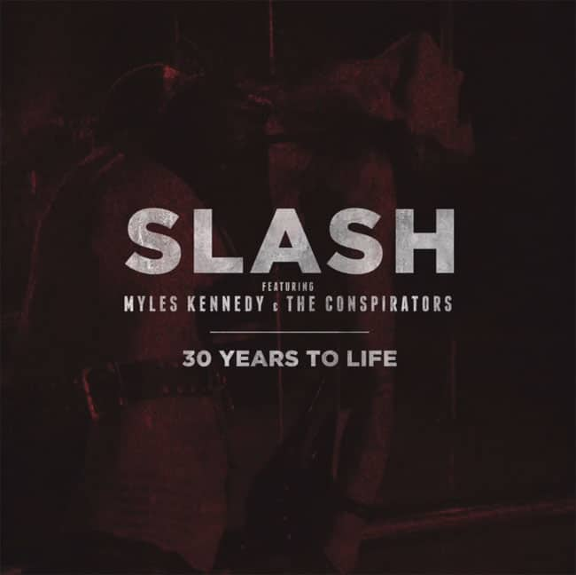 Slash - 30 Years To Life